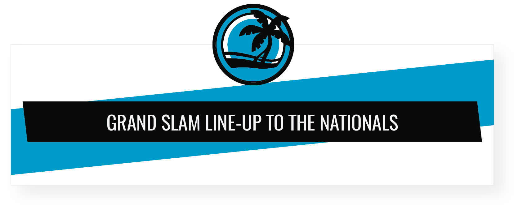 Youth Baseball Nationals Myrtle Beach Tournament Grand Slam Line-Up